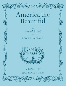 America, The Beautiful - Harp Sheet Music - Brandywine Harps