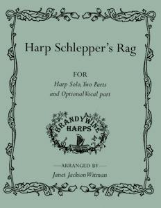 Harp Schlepper's Rag - Harp Sheet Music - Brandywine Harps