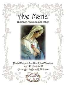 Ave Maria - Bach/Gounod Collection - Harp Sheet Music - Brandywine Harps