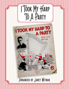 I took My Harp To A Party - Harp Sheet Music - Brandywine Harps