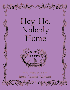 Hey Ho Nobody Home - Harp Sheet Music - Brandywine Harps