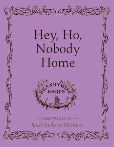 Hey Ho Nobody Home - Harp Sheet Music - Brandywine Harps