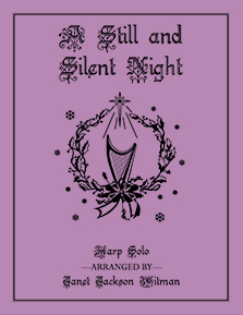 A Still and Silent Night - Harp Sheet Music - Brandywine Harps
